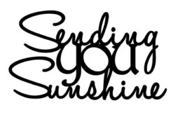 SENDING YOU SUNSHINE 67 x 35  pack of 10  Ideal for cards